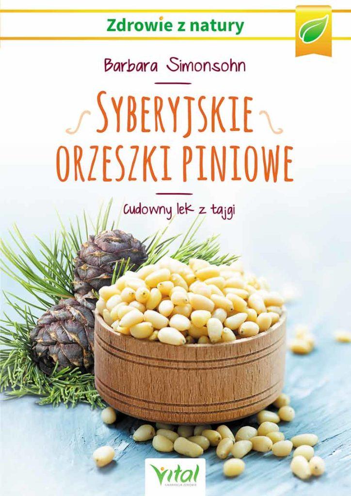 Syberyjskie orzeszki piniowe. Cudowny lek z tajgi - Okładka książki