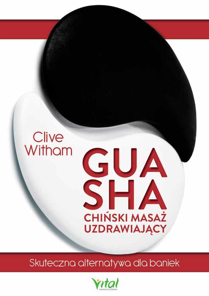 Gua Sha – chiński masaż uzdrawiający. Skuteczna alternatywa dla baniek - Okładka książki