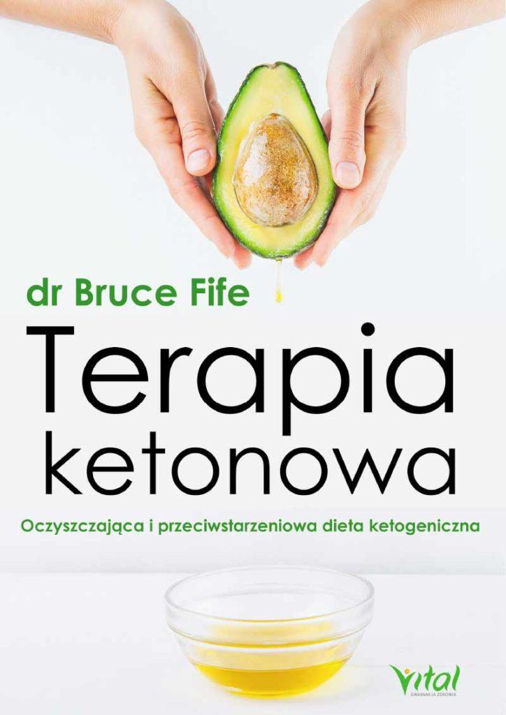 Terapia ketonowa. Oczyszczająca i przeciwstarzeniowa dieta ketogeniczna - Okładka książki