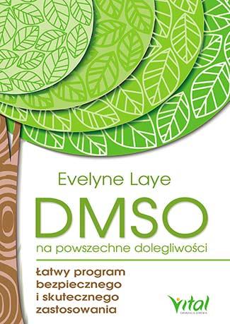 DMSO na powszechne dolegliwości. Łatwy program bezpiecznego i skutecznego zastosowania - Okładka książki