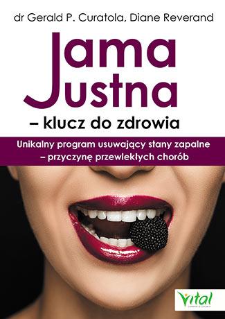 Jama ustna – klucz do zdrowia. Unikalny program usuwający stany zapalne – przyczynę przewlekłych chorób - Okładka książki