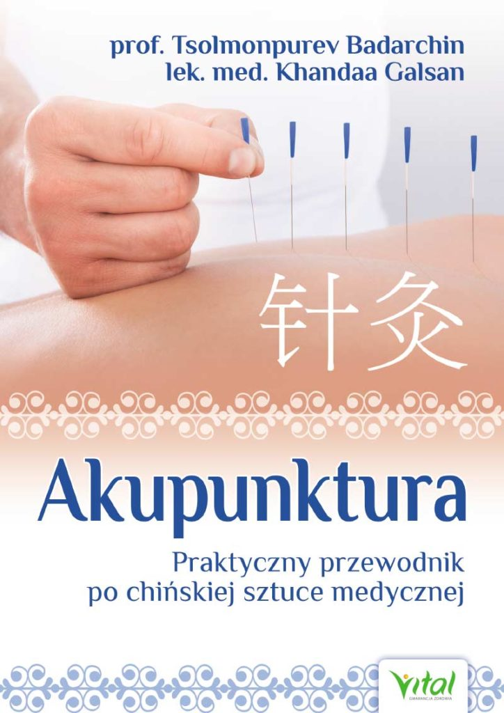 Akupunktura. Praktyczny przewodnik po chińskiej sztuce medycznej - Okładka książki