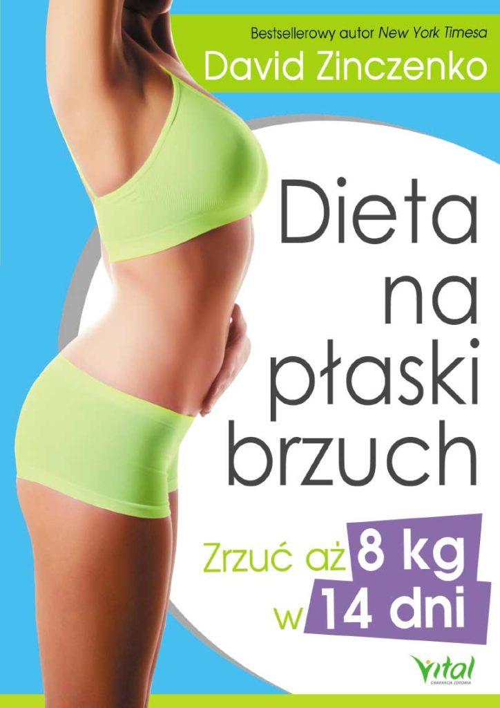 Dieta na płaski brzuch. Zrzuć aż 8kg w 14 dni - Okładka książki