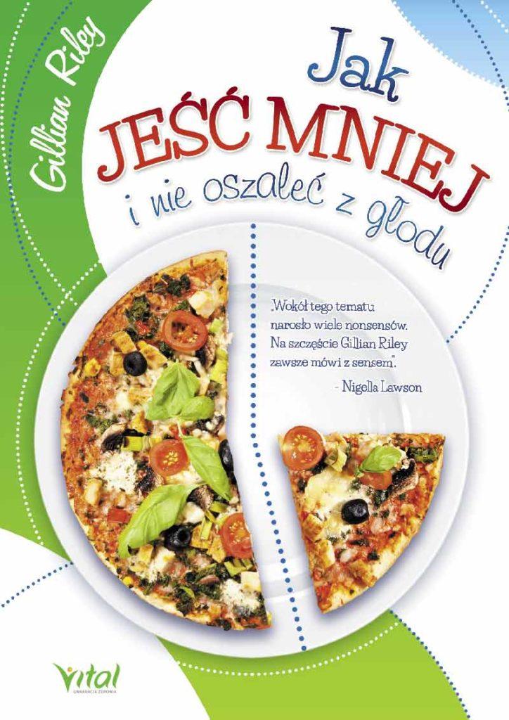 Jak jeść mniej i nie oszaleć z głodu - Okładka książki