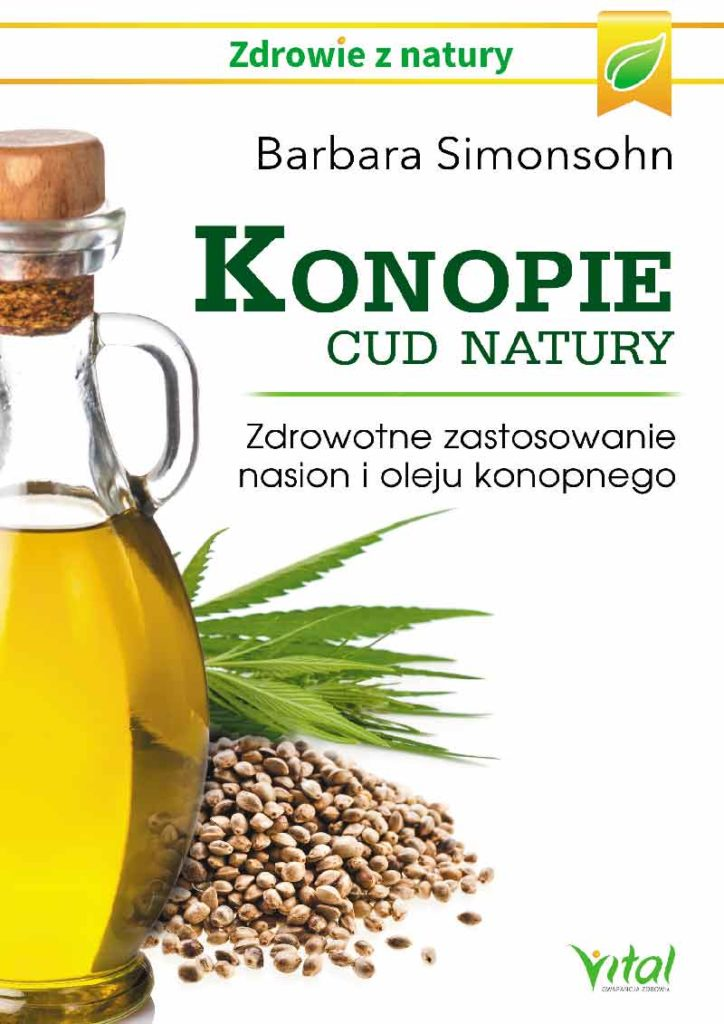 Konopie – cud natury. Zdrowotne zastosowanie nasion i oleju konopnego - Okładka książki