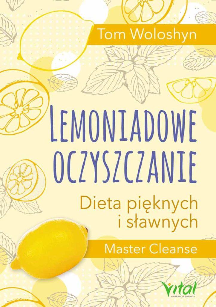 Lemoniadowe oczyszczanie. Dieta pięknych i sławnych - Okładka książki