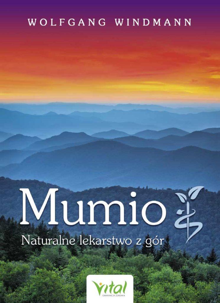 Mumio – naturalne lekarstwo z gór - Okładka książki