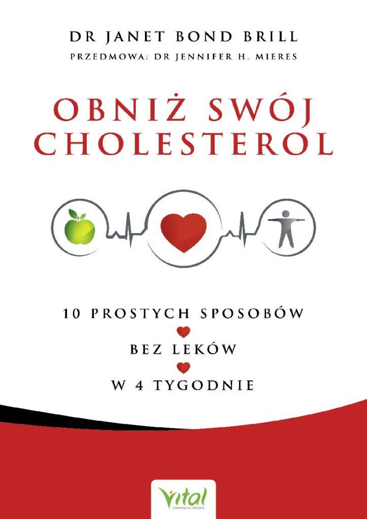 Obniż swój cholesterol – 10 prostych sposobów – bez leków – w 4 tygodnie - Okładka książki