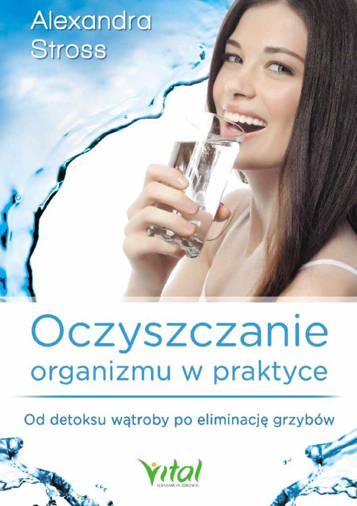 Oczyszczanie organizmu w praktyce - Okładka książki