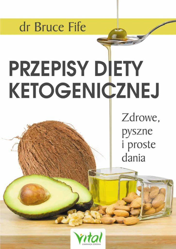Przepisy diety ketogenicznej. Zdrowe, pyszne i proste dania - Okładka książki