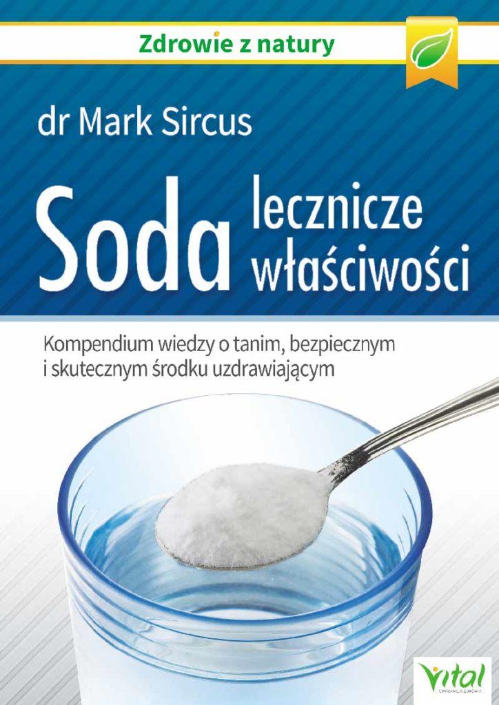 Soda – lecznicze właściwości. Kompendium wiedzy o tanim, bezpiecznym i skutecznym środku uzdrawiającym - Okładka książki