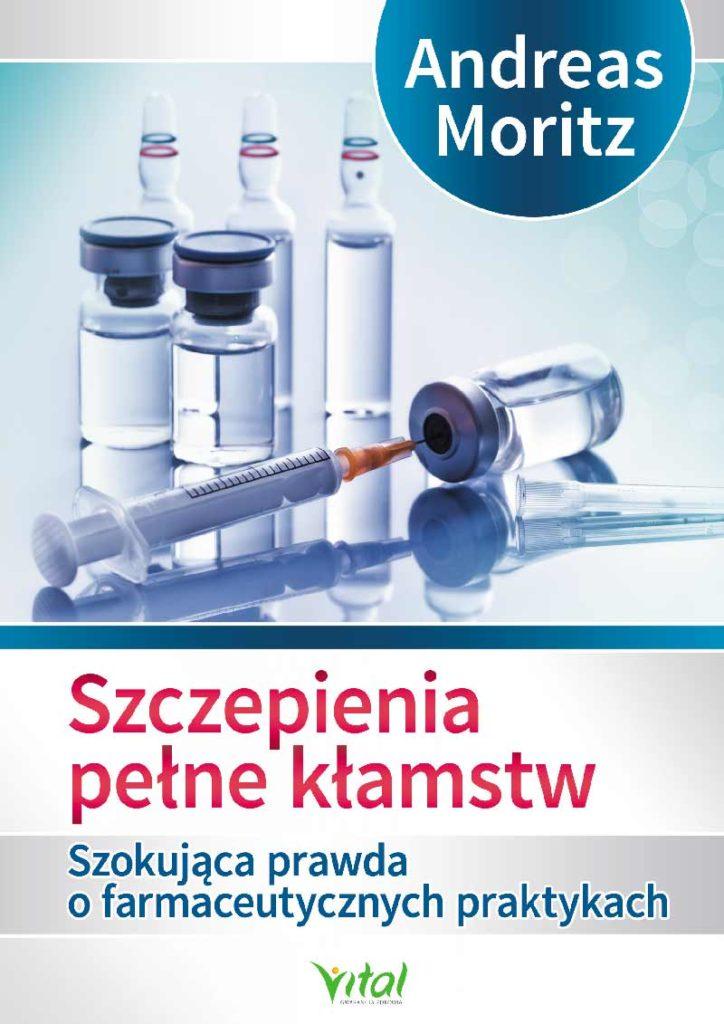 Szczepienia pełne kłamstw. Szokująca prawda o farmaceutycznych praktykach - Okładka książki