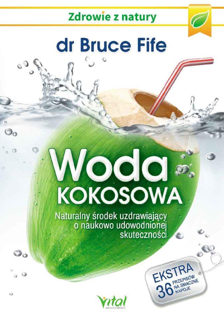 Woda kokosowa. Naturalny środek uzdrawiający o naukowo udowodnionej skuteczności - Okładka książki