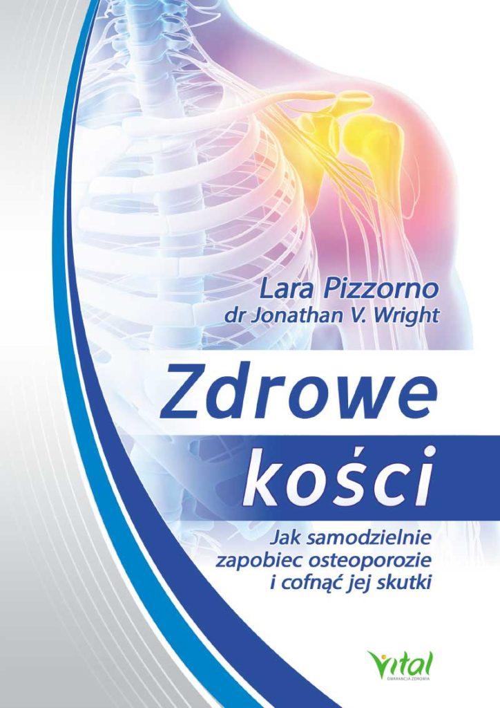 Zdrowe kości. Jak samodzielnie zapobiec osteoporozie i cofnąć jej skutki - Okładka książki