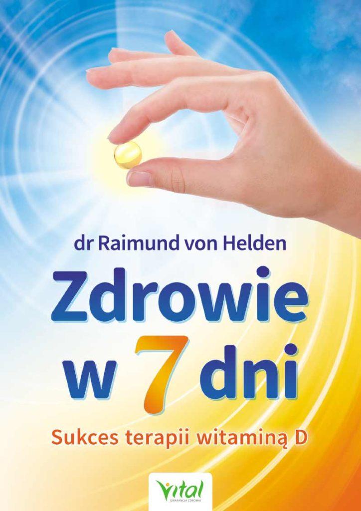 Zdrowie w 7 dni. Sukces terapii witaminą D - Okładka książki