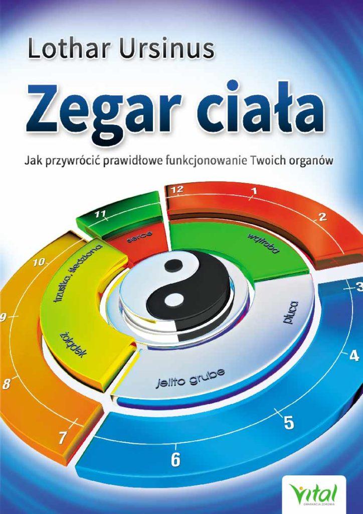 Zegar ciała. Jak przywrócić prawidłowe funkcjonowanie Twoich organów - Okładka książki
