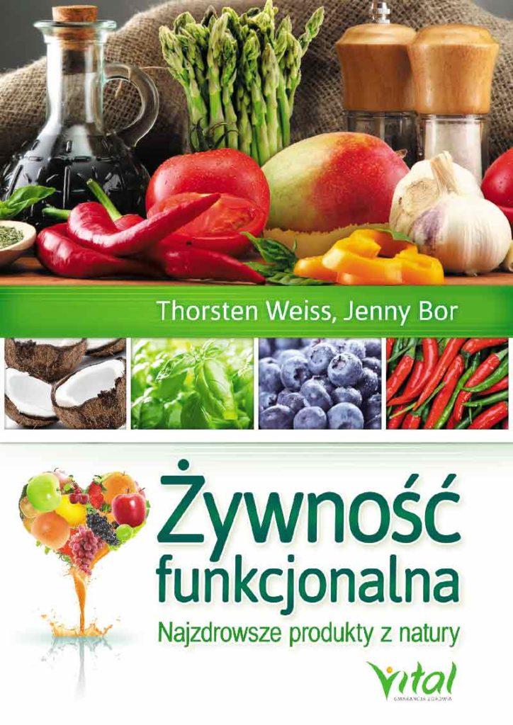 Żywność funkcjonalna. Najzdrowsze produkty z natury - Okładka książki