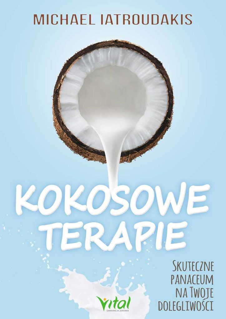 Kokosowe terapie. Skuteczne panaceum na Twoje dolegliwości - Okładka książki