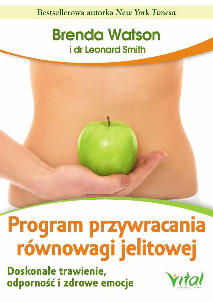 Program przywracania równowagi jelitowej. Doskonałe trawienie, odporność i zdrowe emocje - Okładka książki