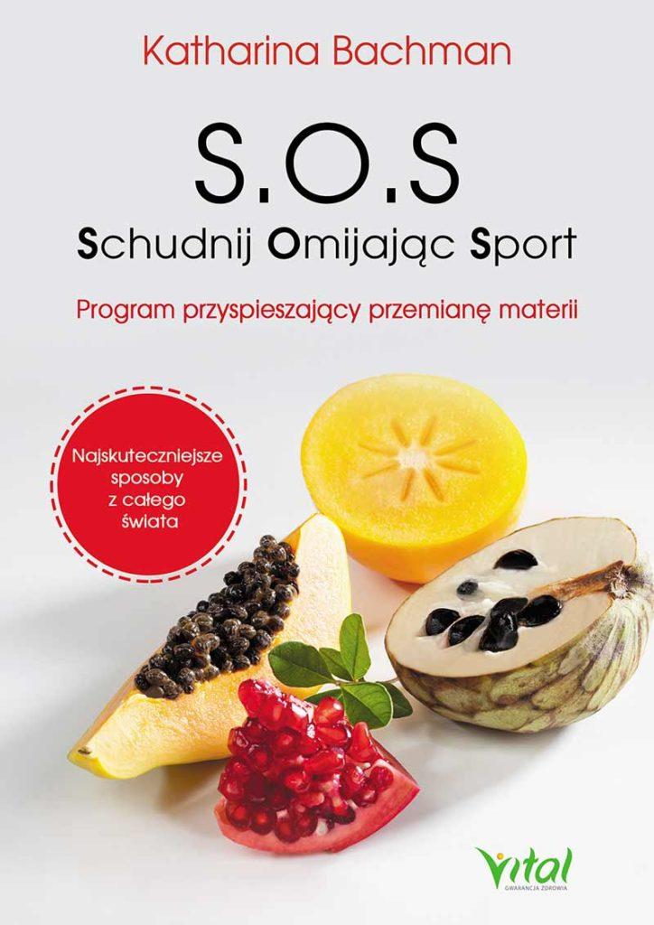 S.O.S. Schudnij Omijając Sport. Program przyspieszający przemianę materii - Okładka książki