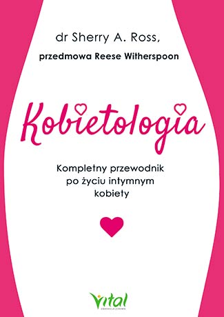 Kobietologia – kompletny przewodnik po życiu intymnym kobiety - Okładka książki