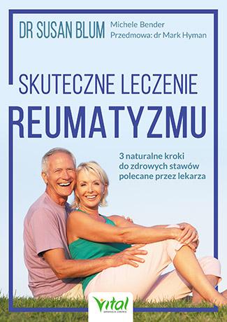 Skuteczne leczenie reumatyzmu. 3 naturalne kroki do zdrowych stawów polecane przez lekarza - Okładka książki