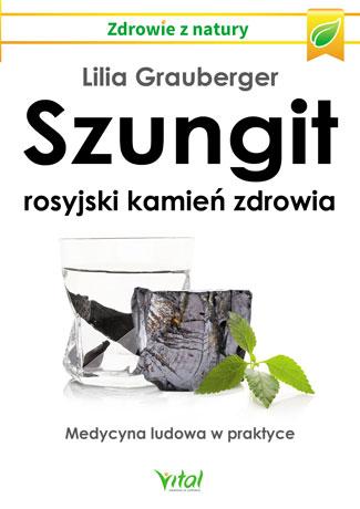 Szungit – rosyjski kamień zdrowia. Medycyna ludowa w praktyce - Okładka książki