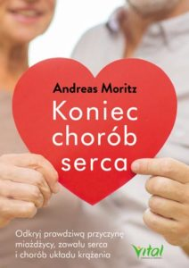 Koniec chorób serca Andreas Moritz