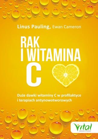 Rak i witamina C Linus Pauling, Ewan Cameron