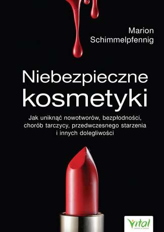 Niebezpieczne kosmetyki Marion Schimmelpfenning