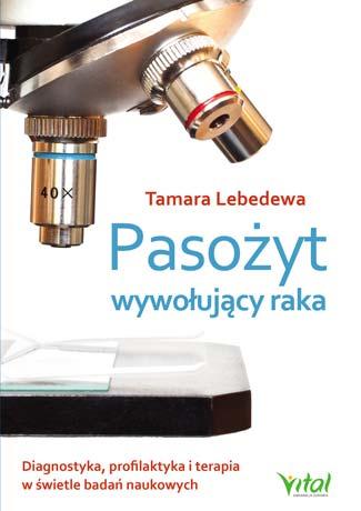 Pasożyt wywołujący raka Tamara Lebedewa