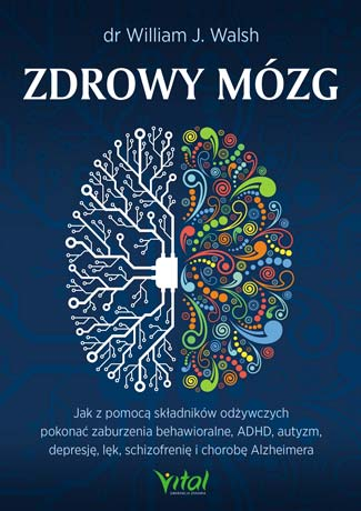 Zdrowy mózg dr William J. Walsh