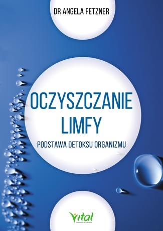 Oczyszczanie Limfy dr Angela Fetzner