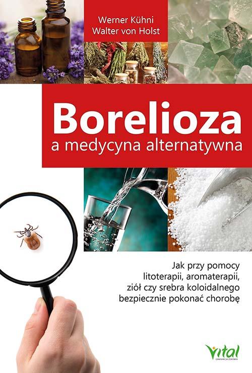 Borelioza a medycyna alternatywna Werner Kuhni Walter von Holst
