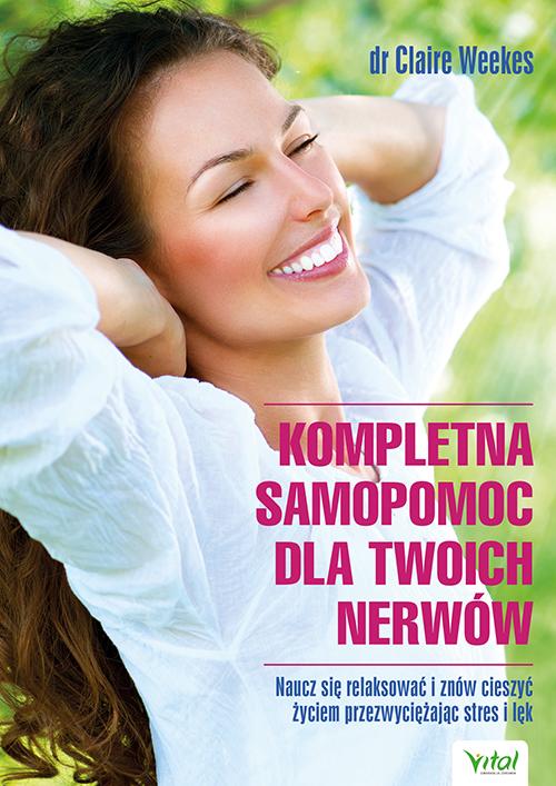 Kompletna samopomoc dla Twoich nerwów