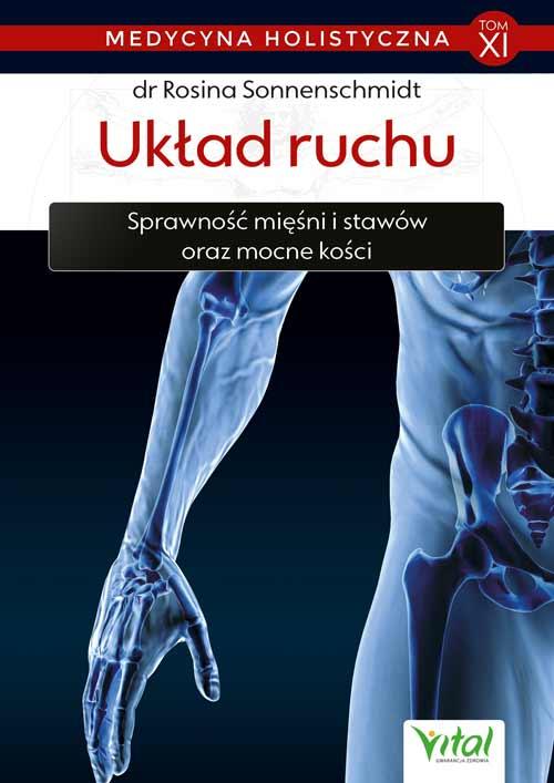 Medycyna holistyczna tom 11 Uklad ruchu Rosina Sonnenschmidt