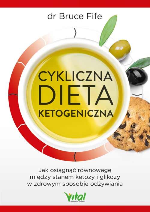 Cykliczna dieta ketogeniczna Bruce Fife