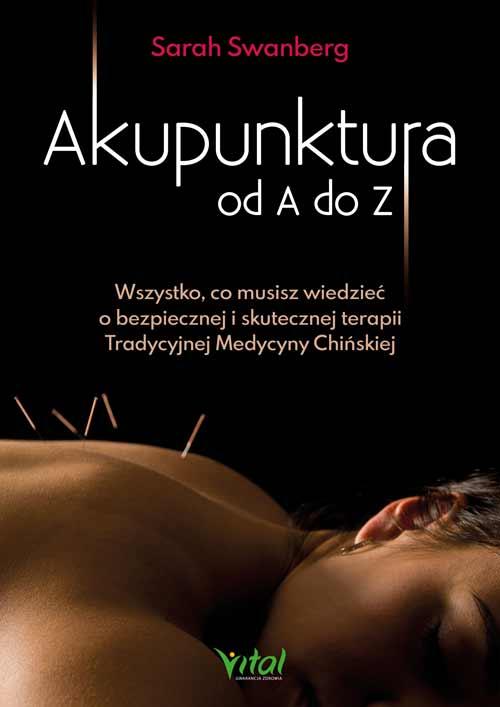 Akupunktura od A do Z Sarah Swanberg