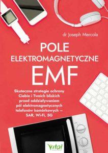Pole elektromagnetyczne EMF Joseph Mercola