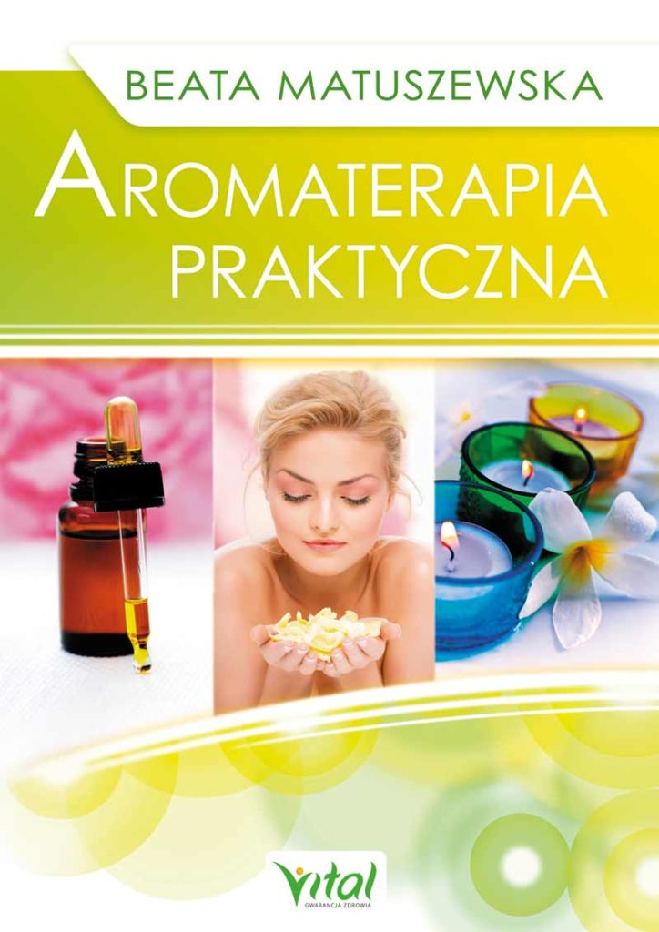 Aromaterapia praktyczna - Okładka książki
