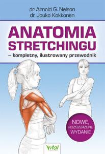 Anatomia stretchingu Arnold G. Nelson Jouko Kokkonen