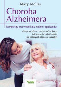 Choroba Alzheimera – kompletny przewodnik dla rodzin i opiekunów