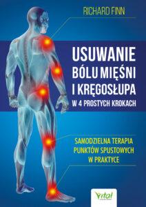 Usuwanie bólu mięśni i kręgosłupa