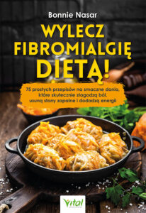 Wylecz fibromialgię dietą