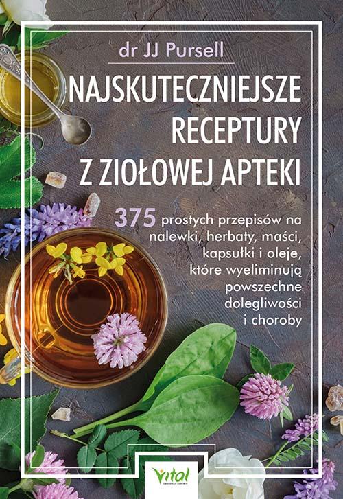 Najskuteczniejsze receptury z ziołowej apteki - Okładka książki