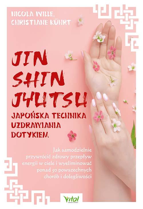 Jin Shin Jyutsu – japońska technika uzdrawiania dotykiem