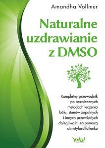 Naturalne uzdrawianie z DMSO Amandha Vollmer