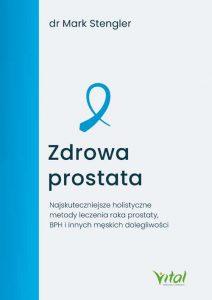 Zdrowa prostata Mark Stengler